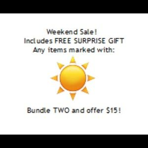 Other - Weekend sale Happy spring! All sales inc surprise!